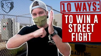 10 Ways to Win a Street Fight (2020)