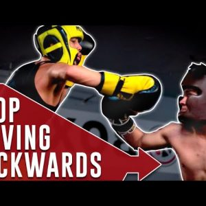 Stop Moving Backwards in Sparring/Fight