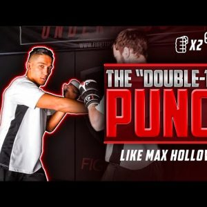 "The ""Double-Tap"" Punch like Max Holloway"