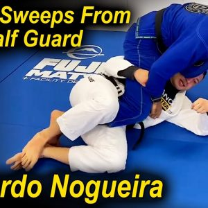 3 Very Efficient Sweeps From Deep Half Guard by Leonardo Nogueira
