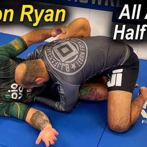 All About Jiu Jitsu Half Guard No Gi by Gordon Ryan