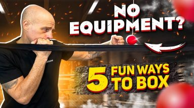 Have Fun Boxing at Home with Little or No Equipment