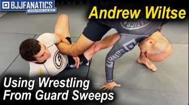 How To Use Wrestling From Jiu Jitsu Guard Sweeps by Andrew Wiltse