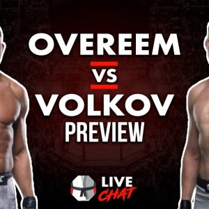 Live Chat: Alistair Overeem vs Alexander Volkov Card Preview