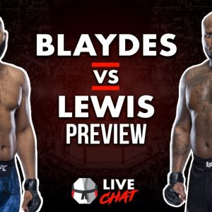 Live Chat: Blaydes vs Lewis Preview, UFC Fighter Pay and Title Picture