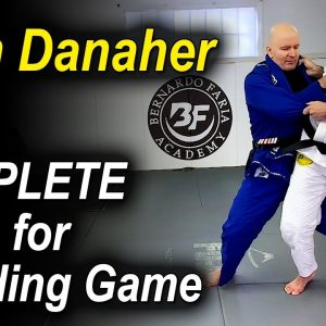 The Complete Skills For The Jiu Jitsu Standing Game by John Danaher