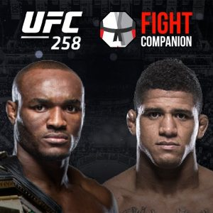 UFC 258: Kamaru Usman vs Gilbert Burns & Maycee Barber vs Alexa Grasso Fight Companion