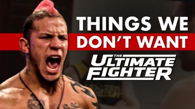 10 Things We Don't Want To See When The Ultimate Fighter Returns