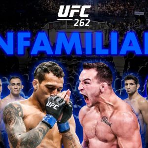 UFC 262 - Chandler vs Oliveira Detailed Undercard & Main Card Breakdown - The Unfamiliars