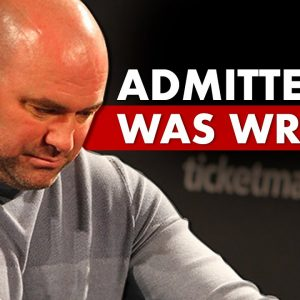 10 Times Dana White Admitted He Was Wrong