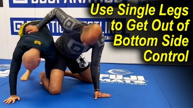 How To Use BJJ Single Legs To Get Out From Bottom Side Control by Jeff Glover