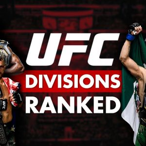 Every UFC Division Ranked From Worst to Best
