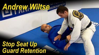 How To Stop BJJ Seat Up Guard Retention by Andrew Wiltse
