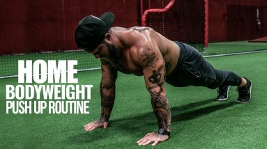 MUST DO PUSH UP ROUTINE | BODYWEIGHT CHEST WORKOUT | PHIL DARU