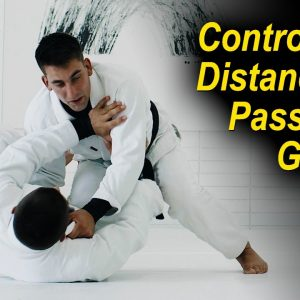 How To Control The Distance To Pass ANY Guard In Jiu Jitsu by Guilherme Mendes